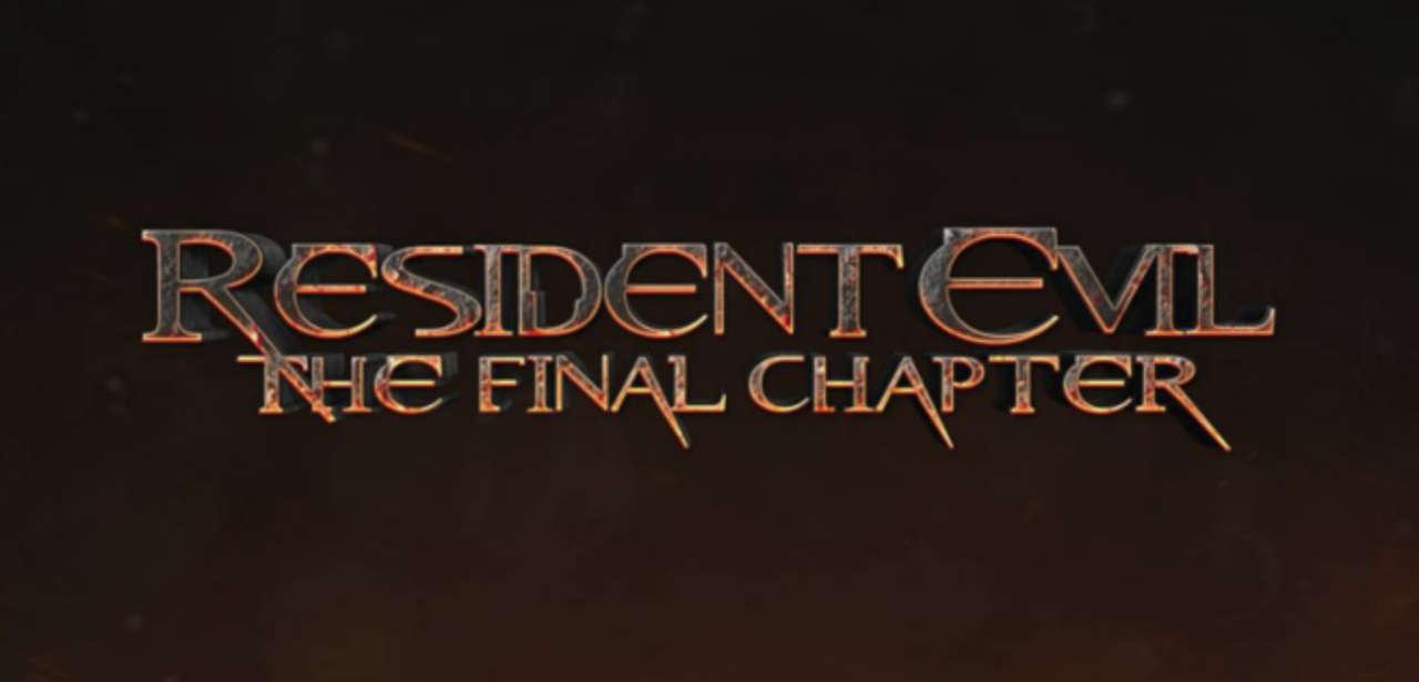 Resident Evil The Final Chapter: Resident Evil: The Final Chapter Review