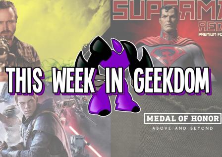 This Week in Geekdom 10